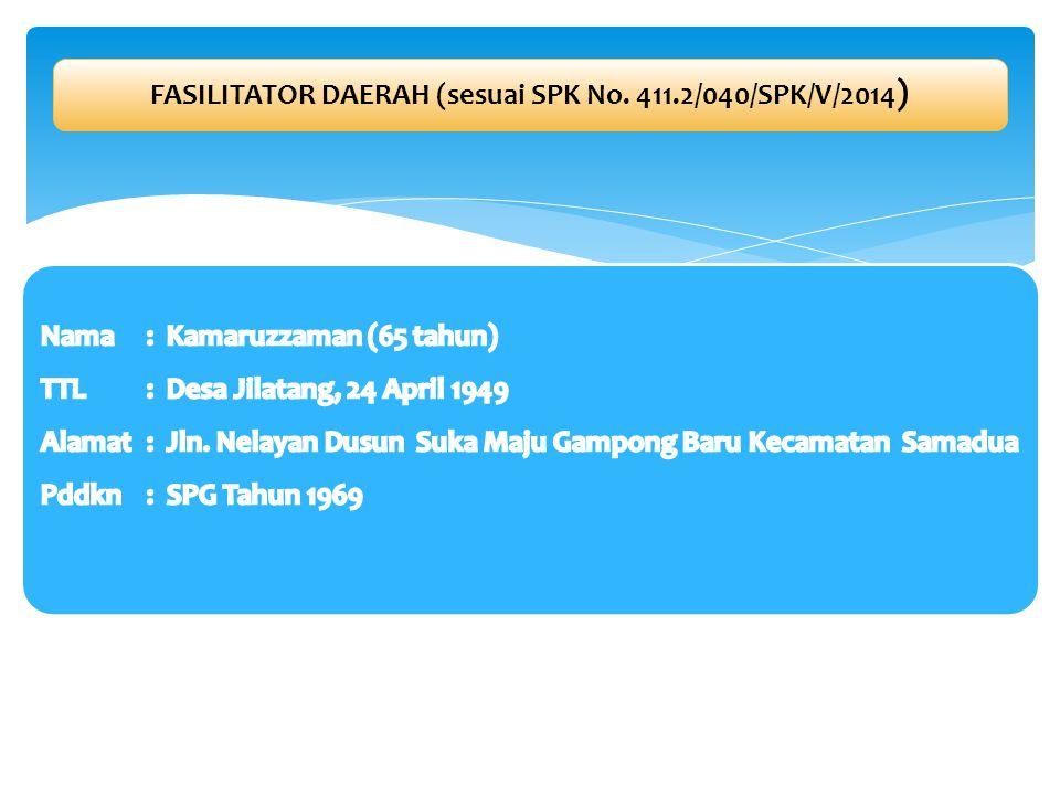 FASILITATOR DAERAH (sesuai SPK No. 411.2/040/SPK/V/2014)