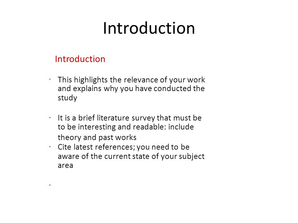 Introduction Introduction This highlights the relevance of your work