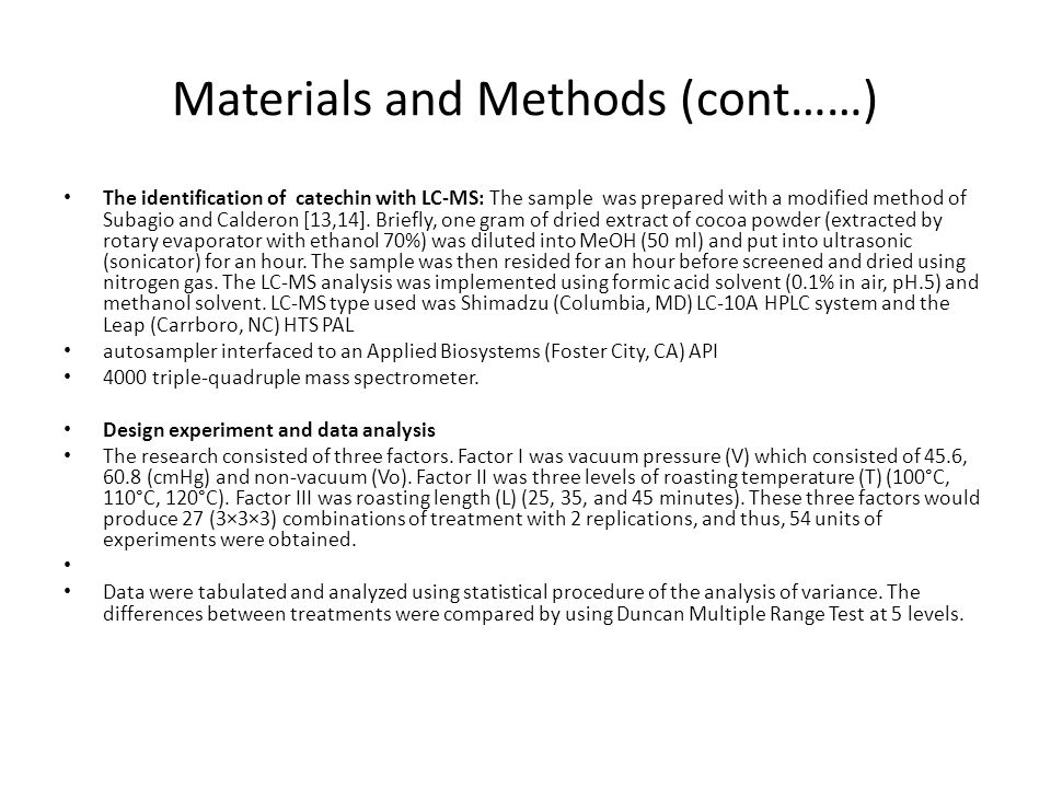 Materials and Methods (cont……)