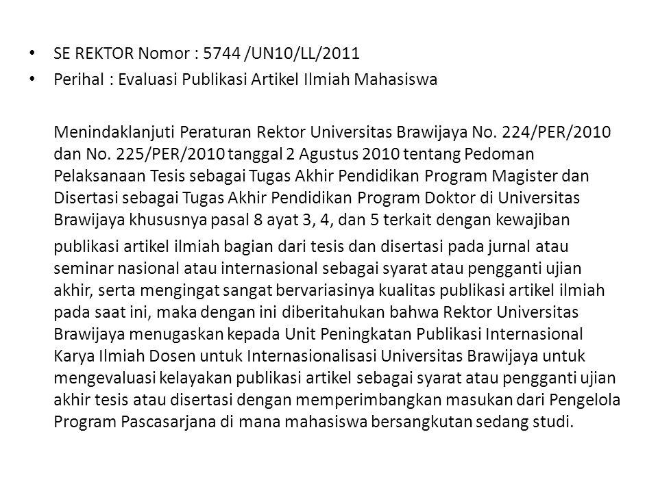 SE REKTOR Nomor : 5744 /UN10/LL/2011