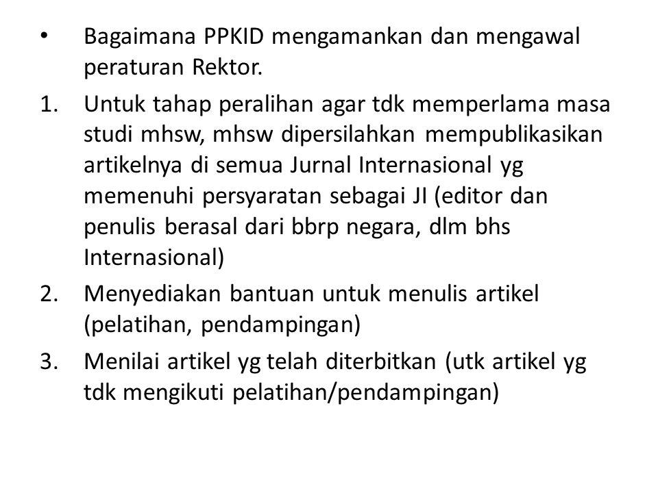Bagaimana PPKID mengamankan dan mengawal peraturan Rektor.