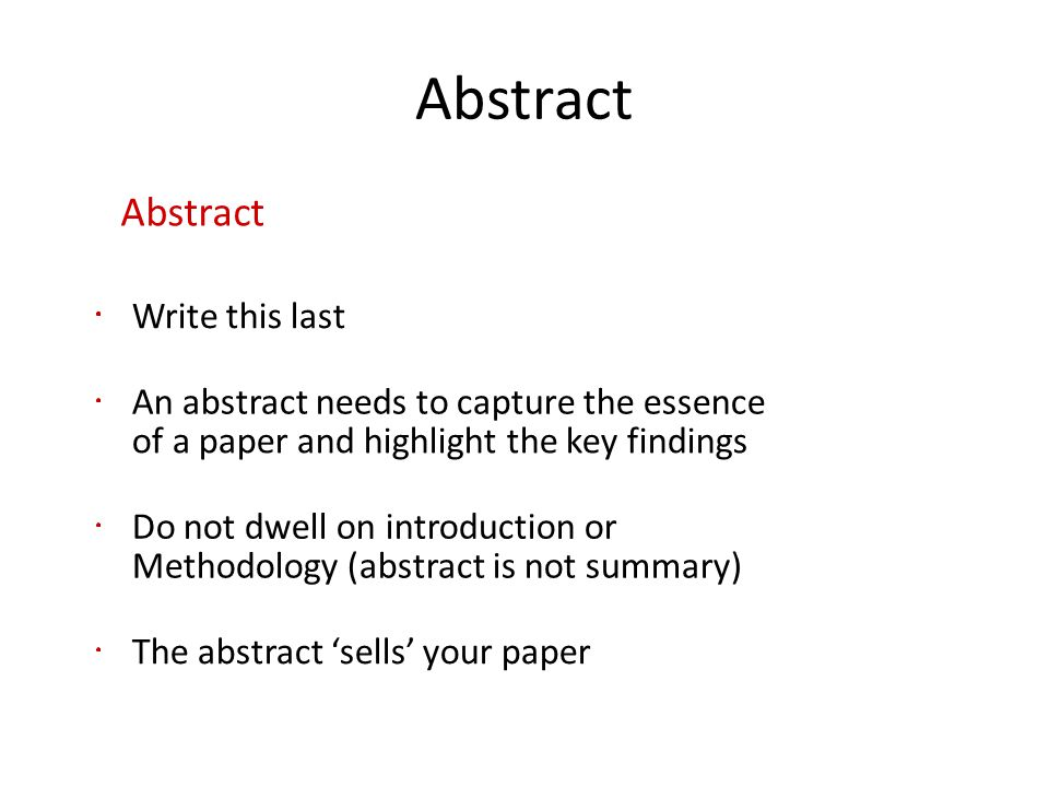 Abstract Abstract Write this last