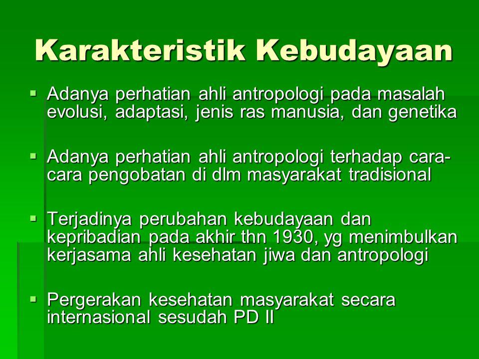 Karakteristik Kebudayaan