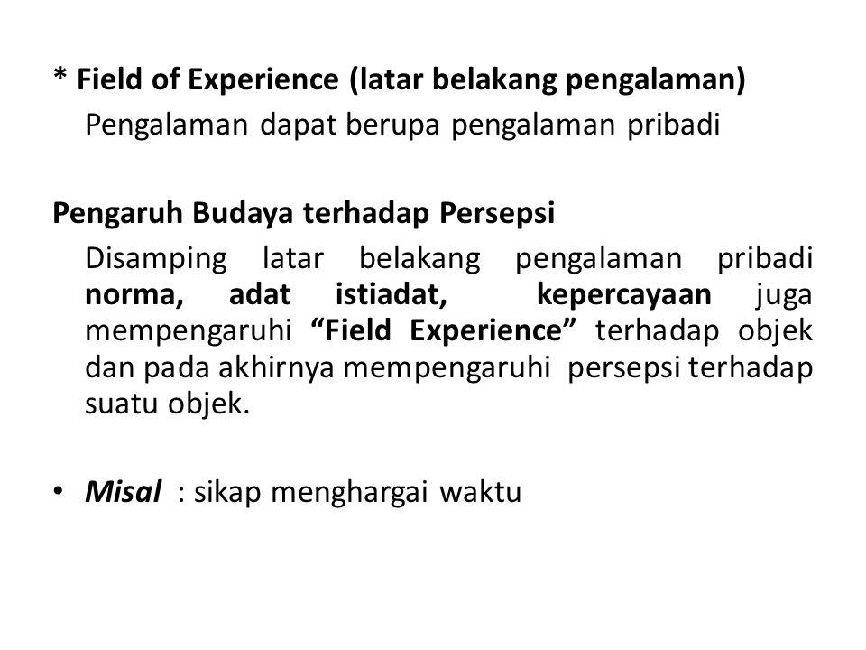 * Field of Experience (latar belakang pengalaman)