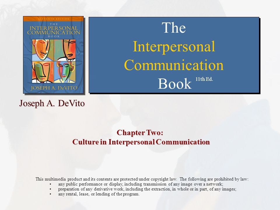 Chapter Two: Culture in Interpersonal Communication