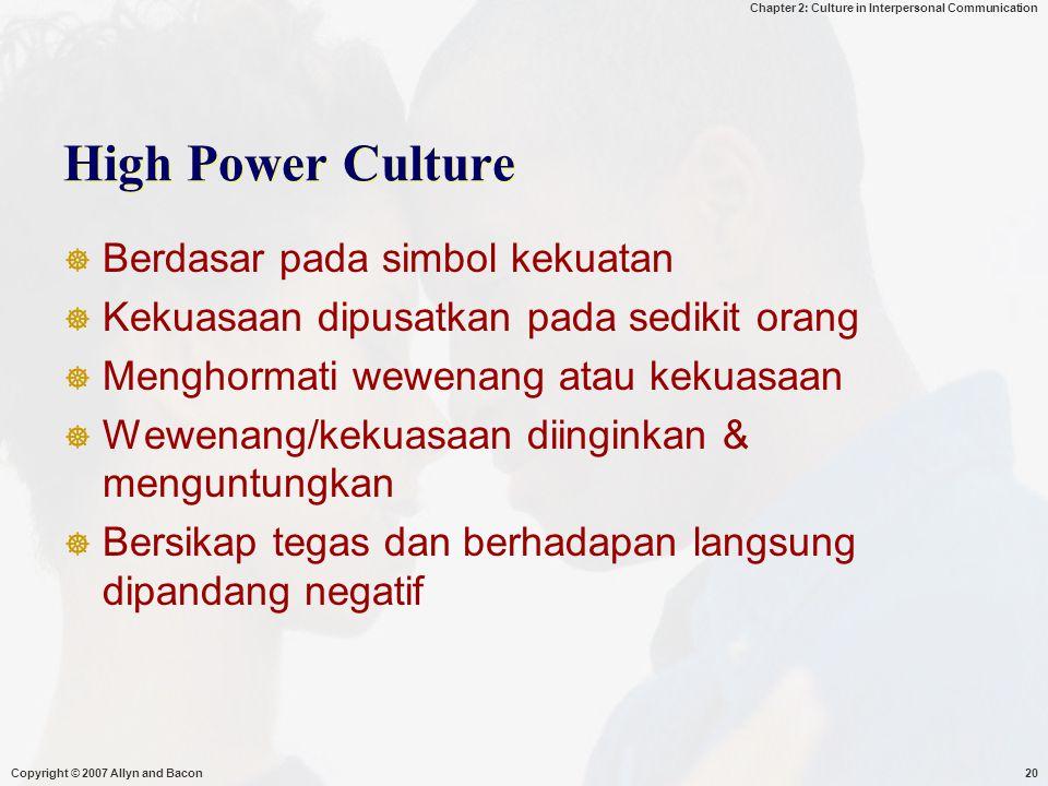 High Power Culture Berdasar pada simbol kekuatan