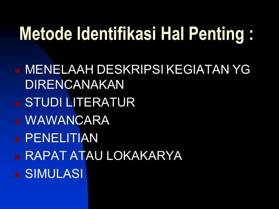 Metode Identifikasi Hal Penting :