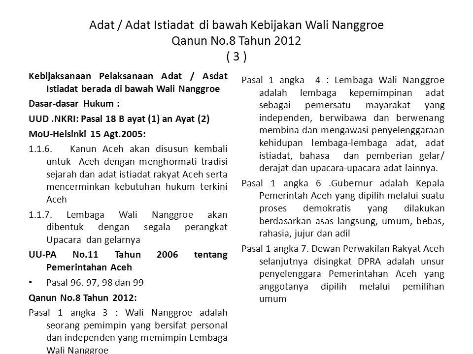 Adat / Adat Istiadat di bawah Kebijakan Wali Nanggroe Qanun No