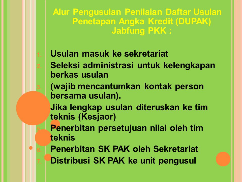 Alur Pengusulan Penilaian Daftar Usulan Penetapan Angka Kredit (DUPAK) Jabfung PKK :