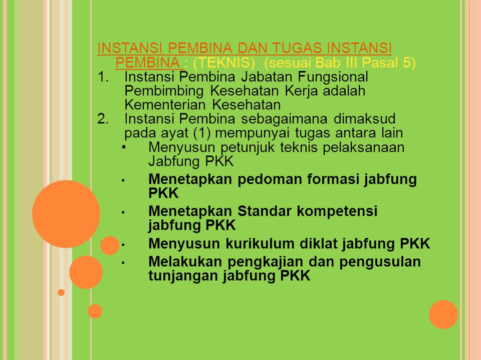 INSTANSI PEMBINA DAN TUGAS INSTANSI PEMBINA : (TEKNIS) (sesuai Bab III Pasal 5)