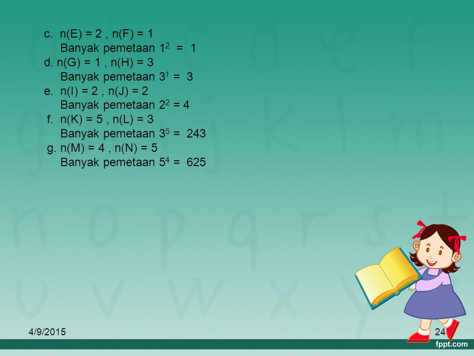 c. n(E) = 2 , n(F) = 1 Banyak pemetaan 12 = 1 d. n(G) = 1 , n(H) = 3
