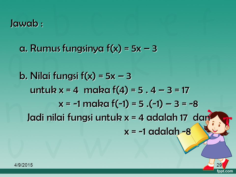 a. Rumus fungsinya f(x) = 5x – 3 b. Nilai fungsi f(x) = 5x – 3