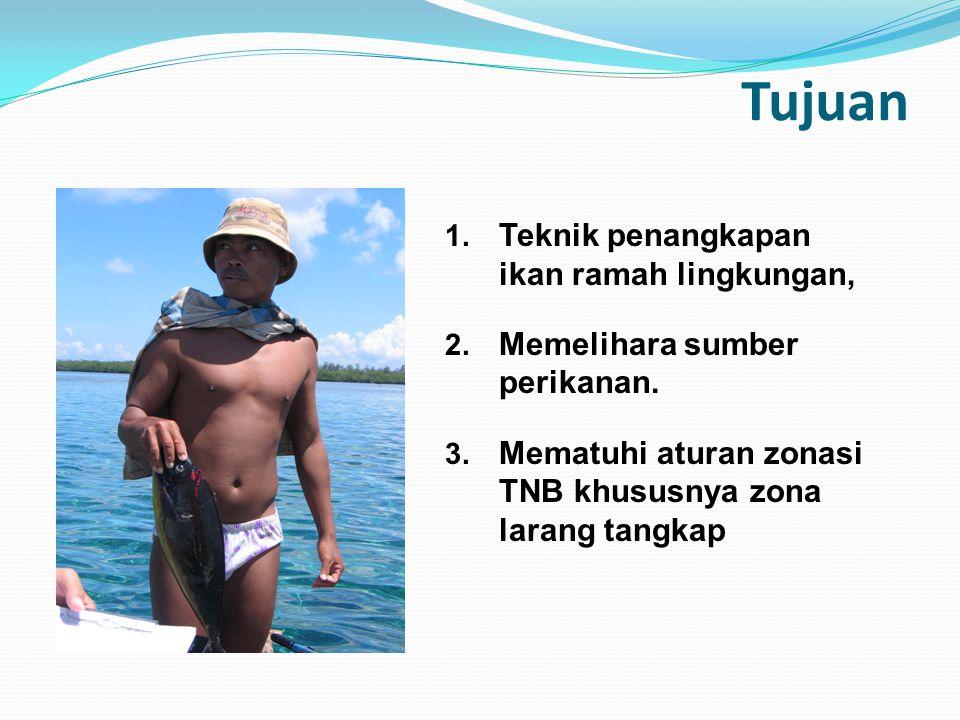 Tujuan Teknik penangkapan ikan ramah lingkungan,