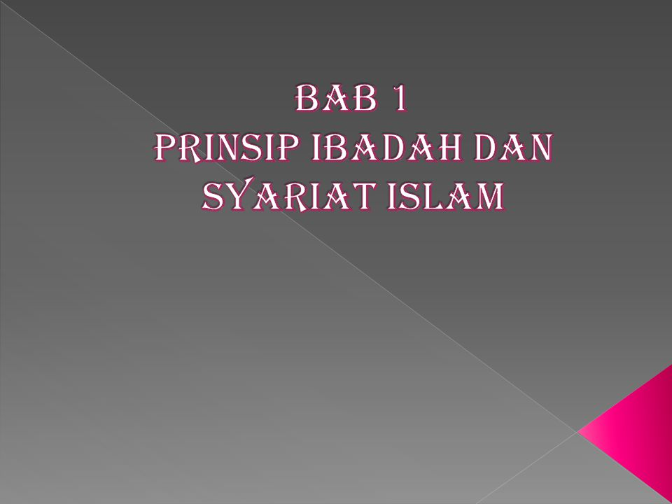 Bab 1 Prinsip Ibadah dan syariat islam