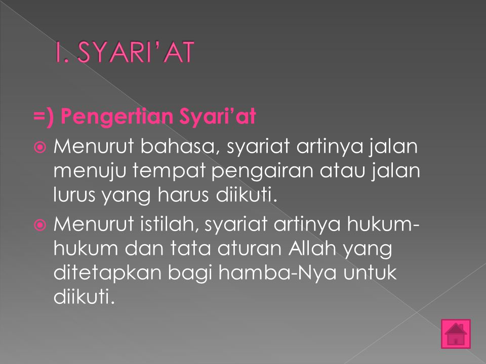 I. SYARI'AT =) Pengertian Syari'at