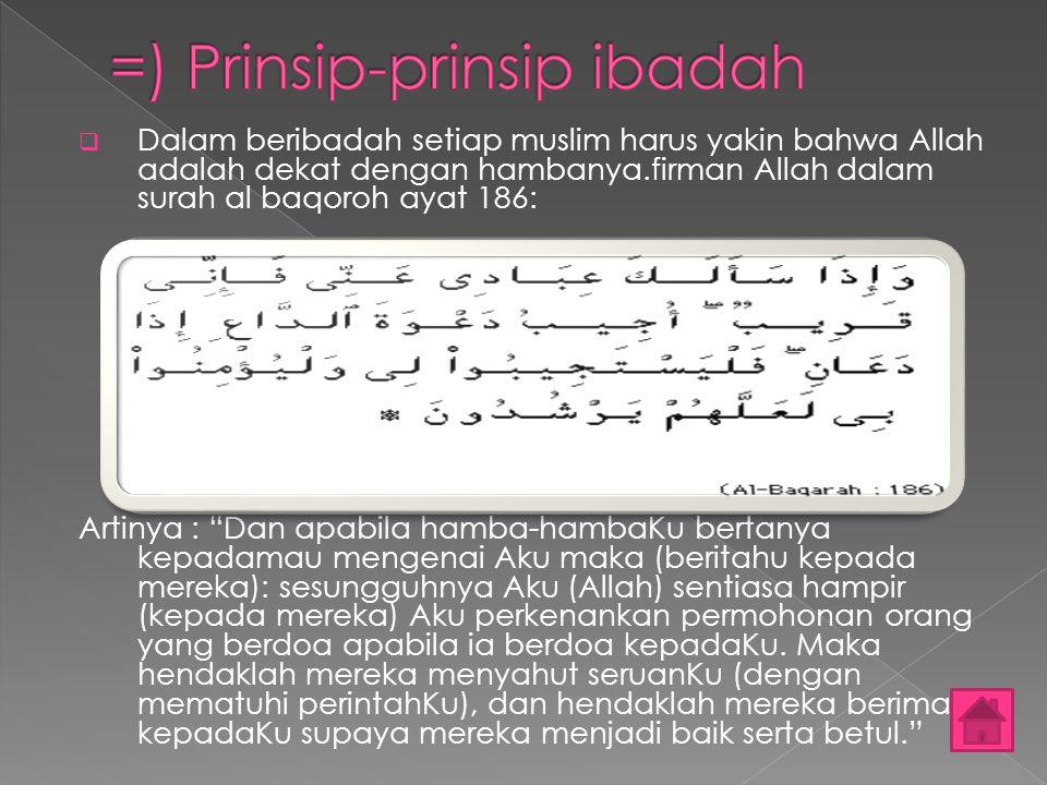 =) Prinsip-prinsip ibadah