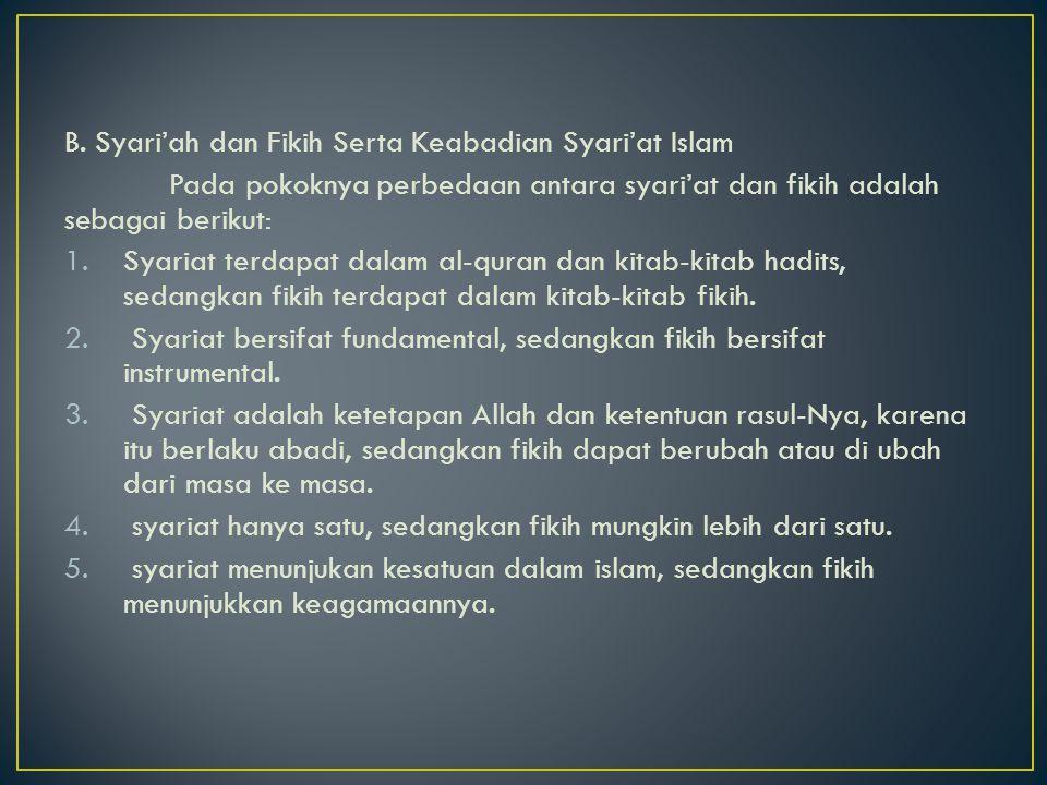 B. Syari'ah dan Fikih Serta Keabadian Syari'at Islam