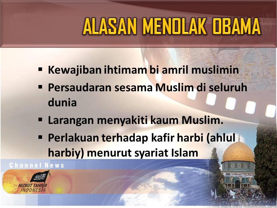 ALASAN MENOLAK OBAMA Kewajiban ihtimam bi amril muslimin