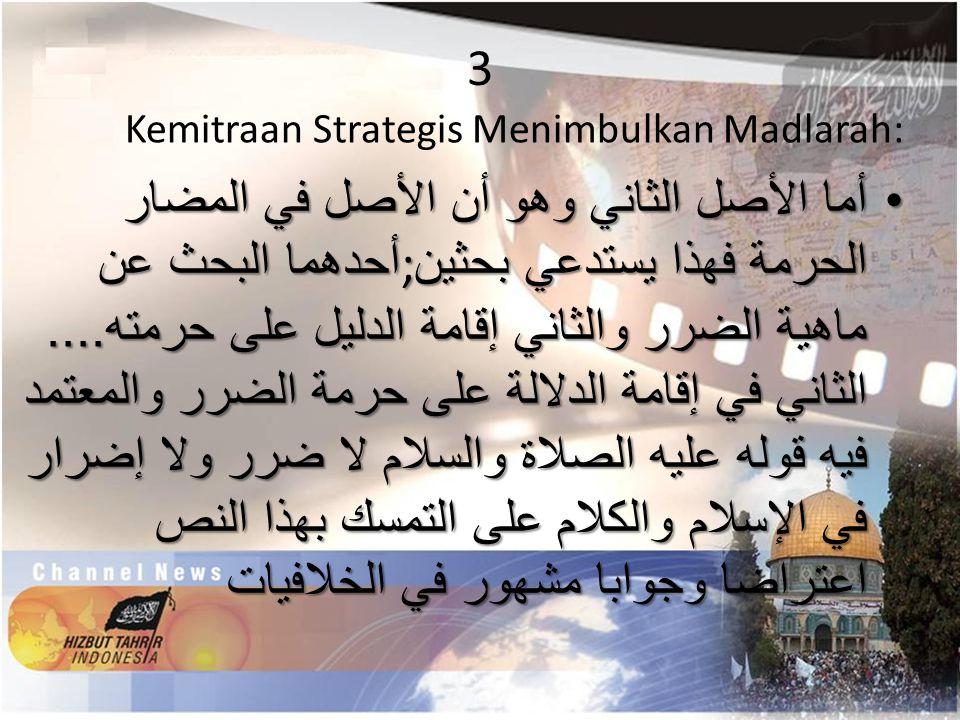 3 Kemitraan Strategis Menimbulkan Madlarah: