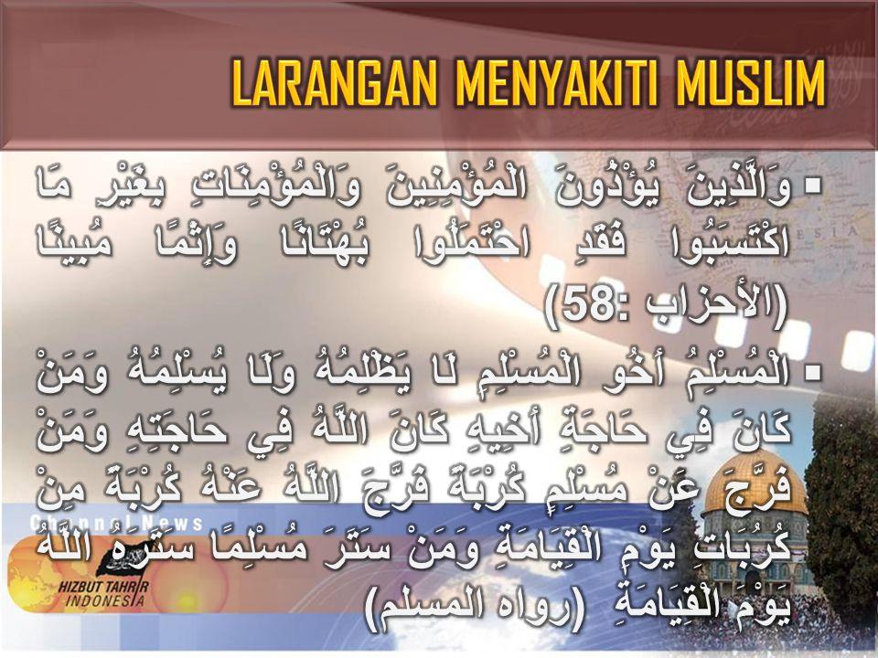 LARANGAN MENYAKITI MUSLIM