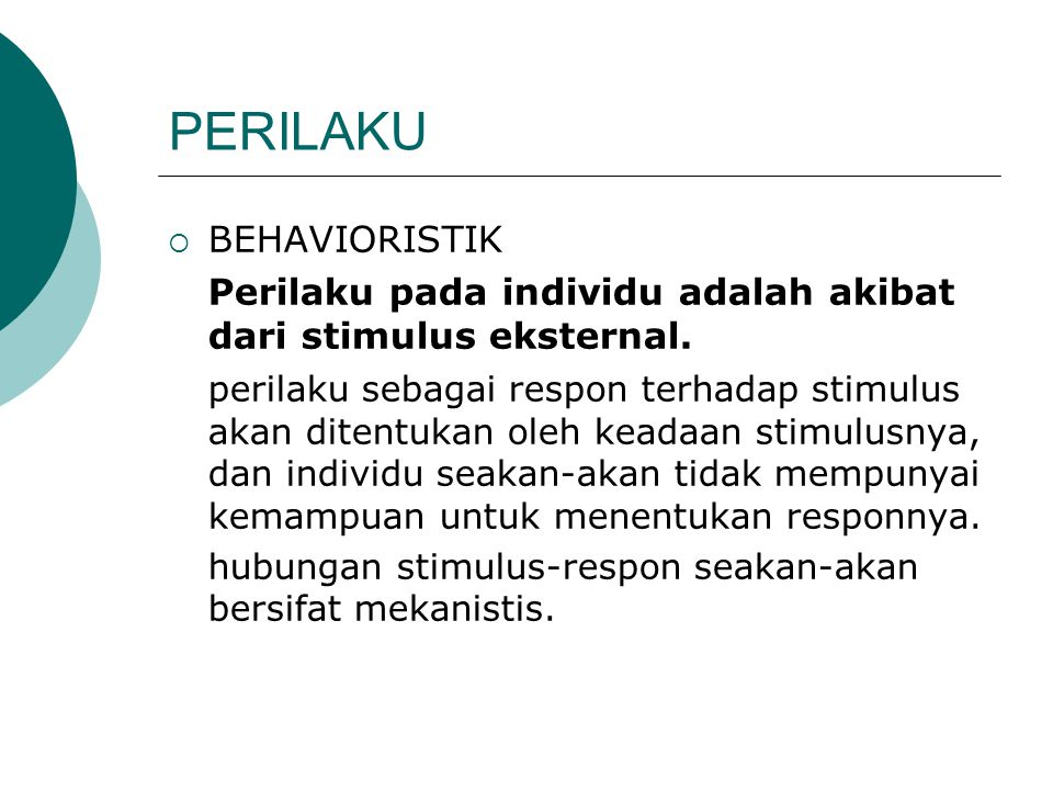 PERILAKU BEHAVIORISTIK