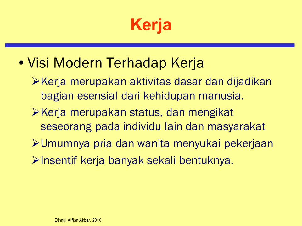Kerja Visi Modern Terhadap Kerja