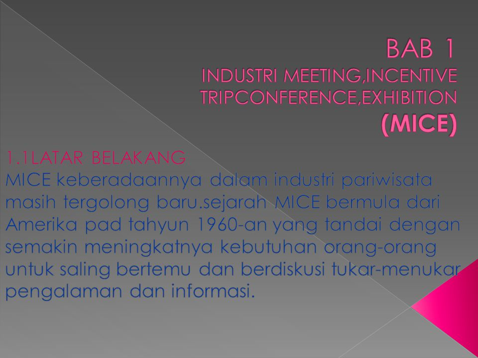 BAB 1 INDUSTRI MEETING,INCENTIVE TRIPCONFERENCE,EXHIBITION (MICE)