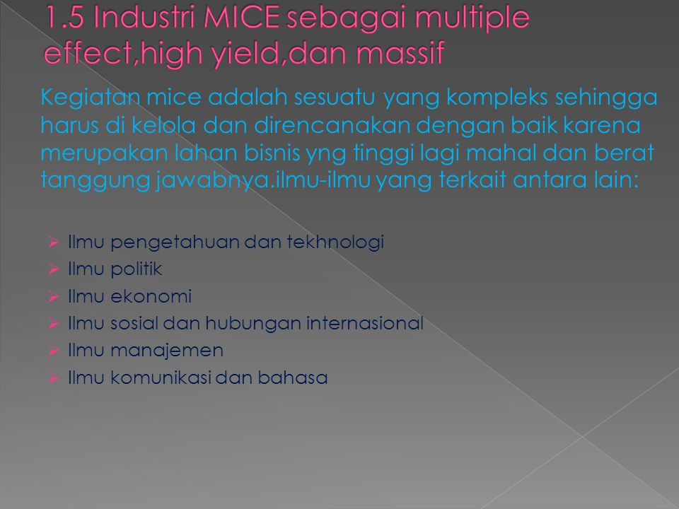1.5 Industri MICE sebagai multiple effect,high yield,dan massif