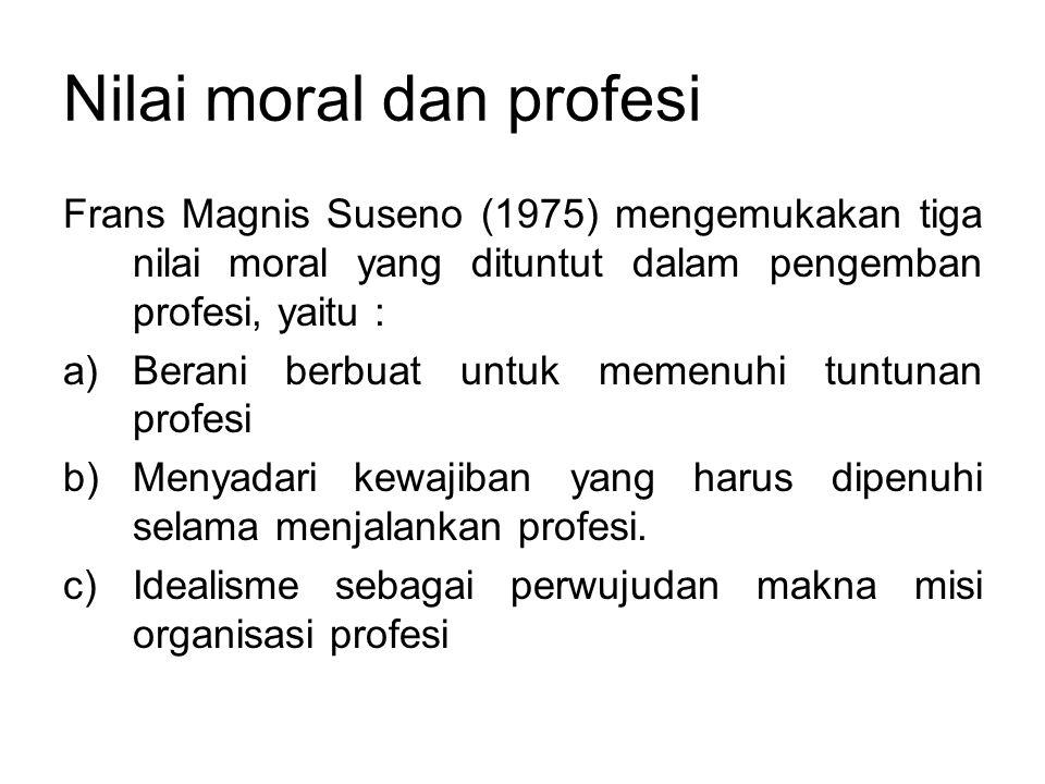 Nilai moral dan profesi