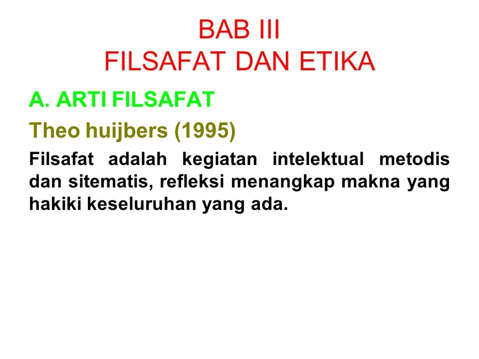 BAB III FILSAFAT DAN ETIKA