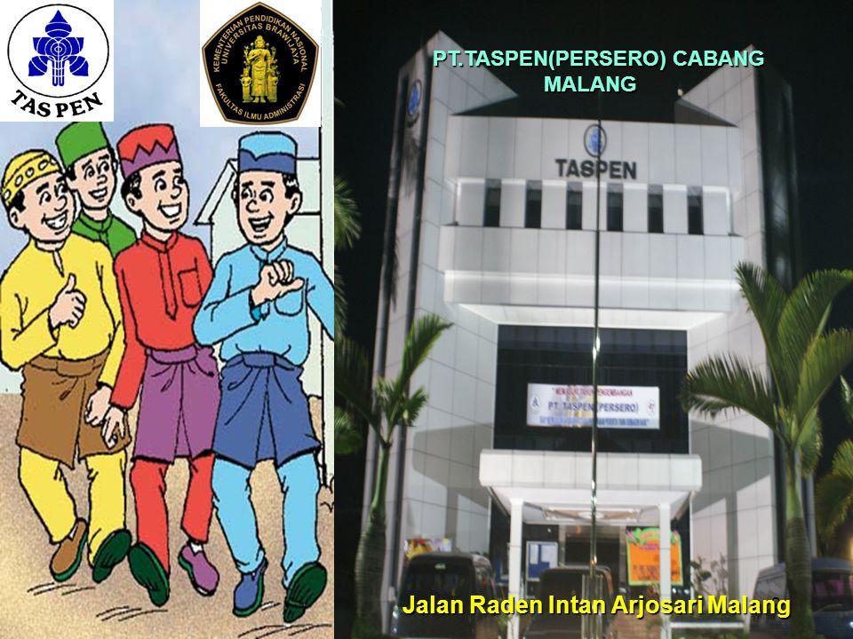 PT.TASPEN(PERSERO) CABANG MALANG Jalan Raden Intan Arjosari Malang