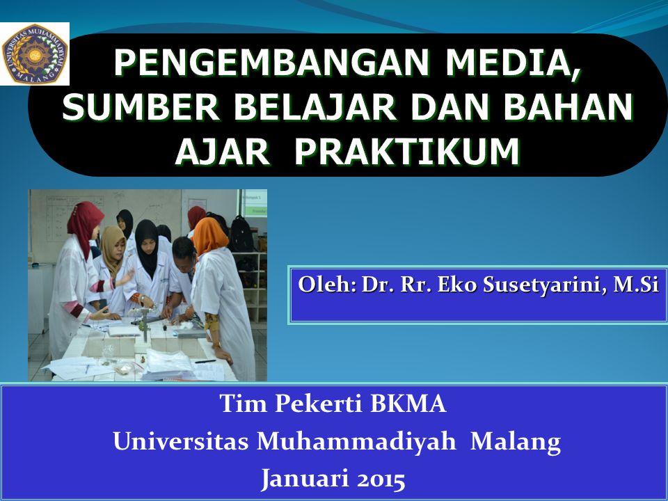 PENGEMBANGAN MEDIA, SUMBER BELAJAR DAN BAHAN AJAR PRAKTIKUM