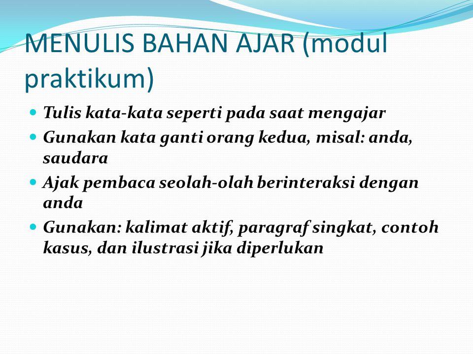 MENULIS BAHAN AJAR (modul praktikum)