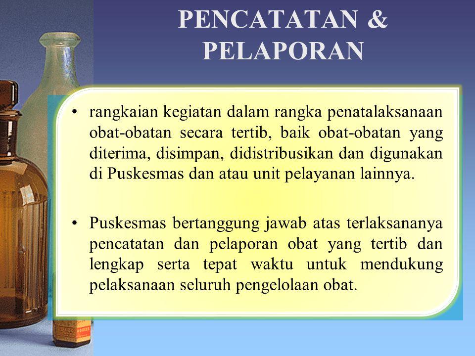 PENCATATAN & PELAPORAN