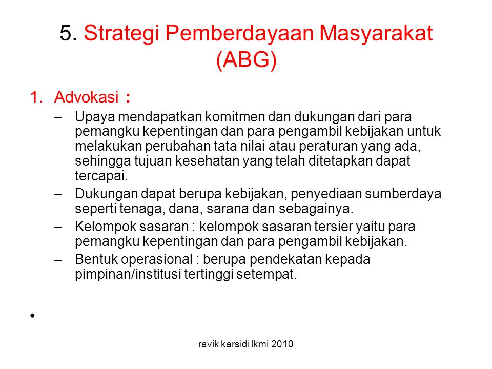 5. Strategi Pemberdayaan Masyarakat (ABG)
