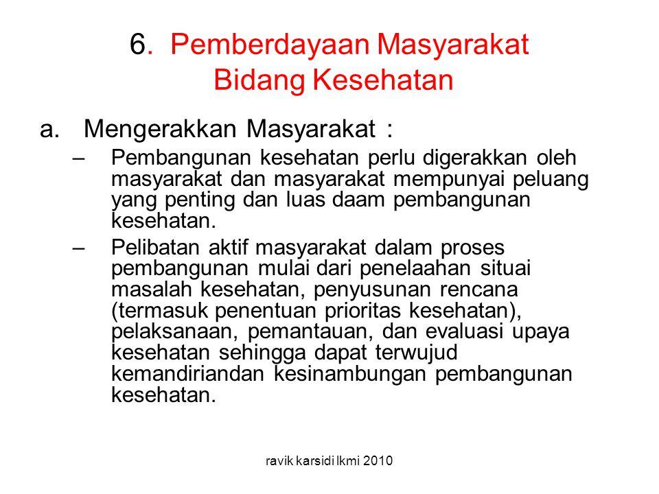6. Pemberdayaan Masyarakat Bidang Kesehatan