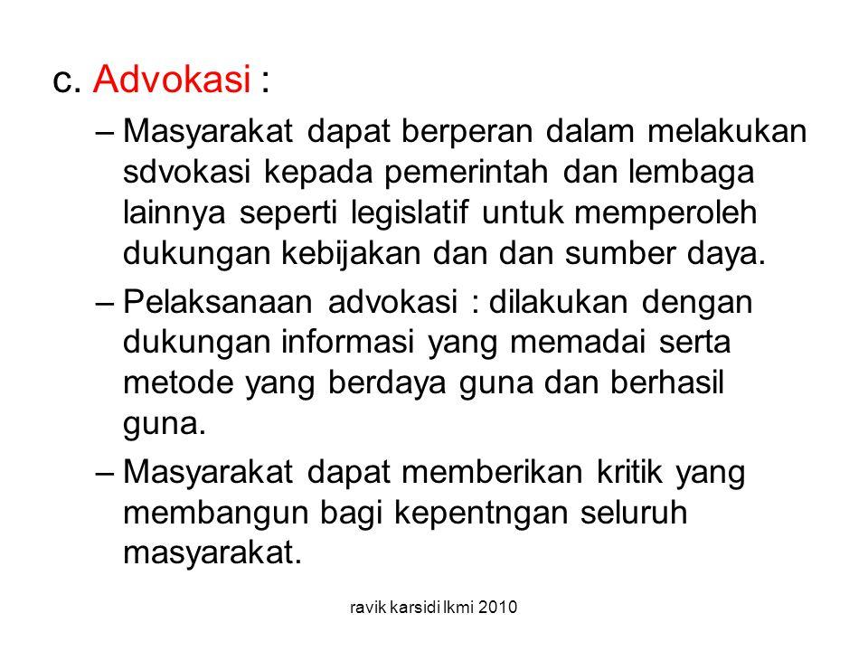 c. Advokasi :