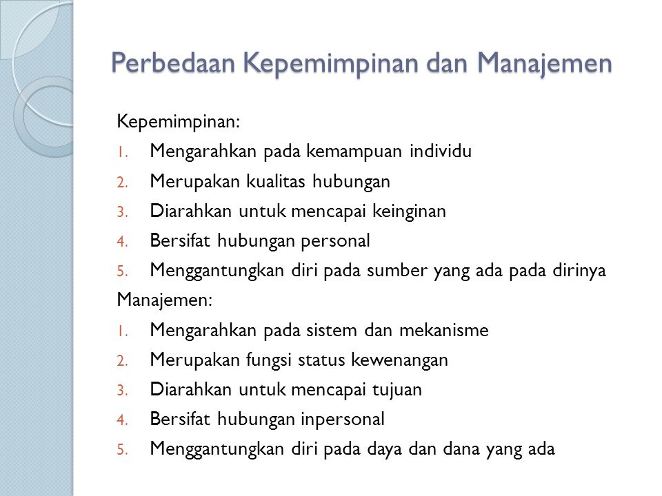 Perbedaan Kepemimpinan dan Manajemen