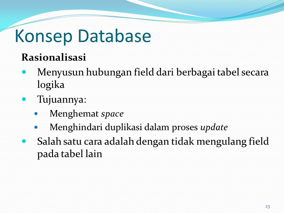 Konsep Database Rasionalisasi