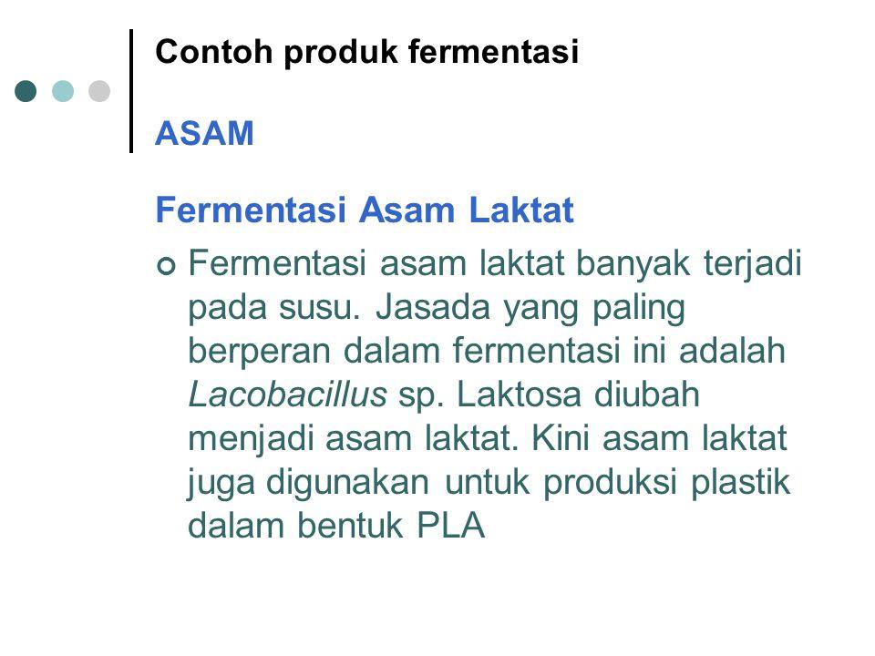 Contoh produk fermentasi ASAM