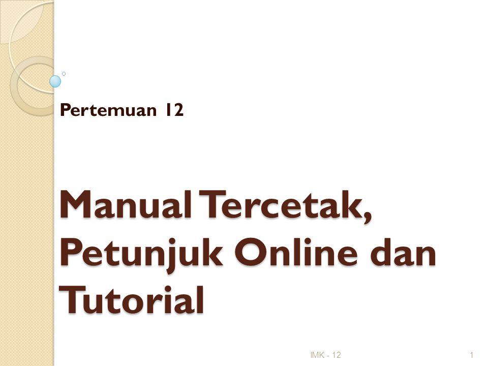 Manual Tercetak, Petunjuk Online dan Tutorial