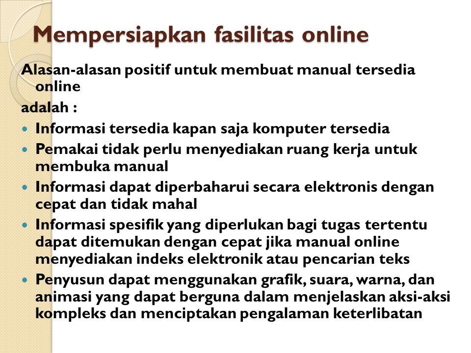 Mempersiapkan fasilitas online