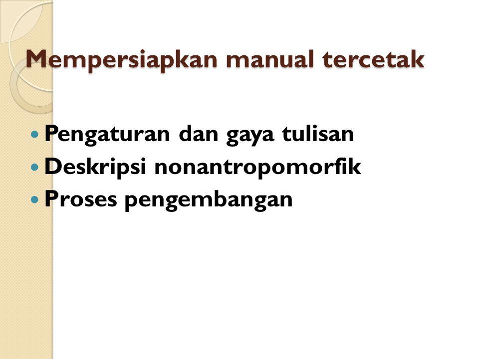 Mempersiapkan manual tercetak