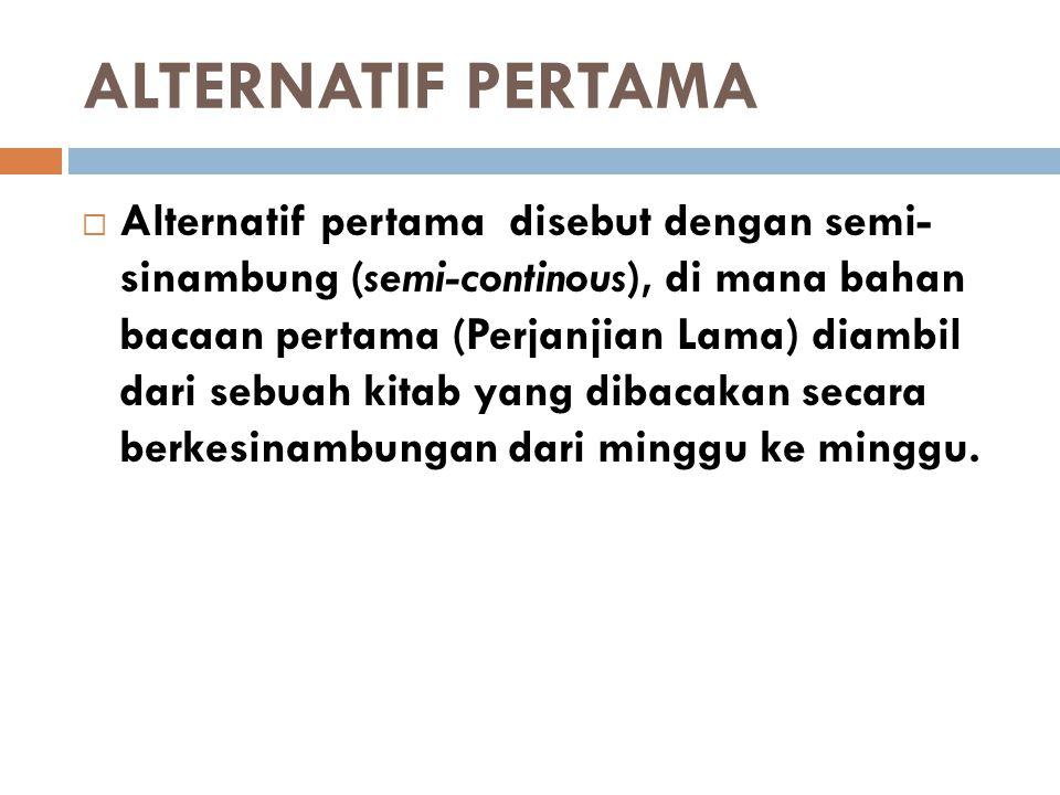 ALTERNATIF PERTAMA