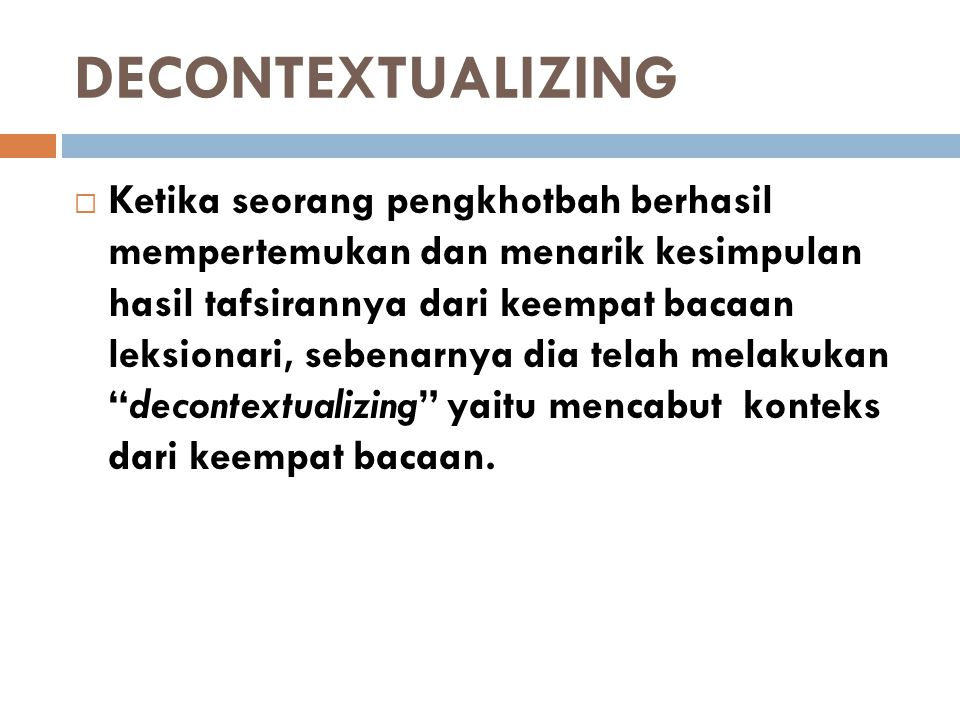 DECONTEXTUALIZING
