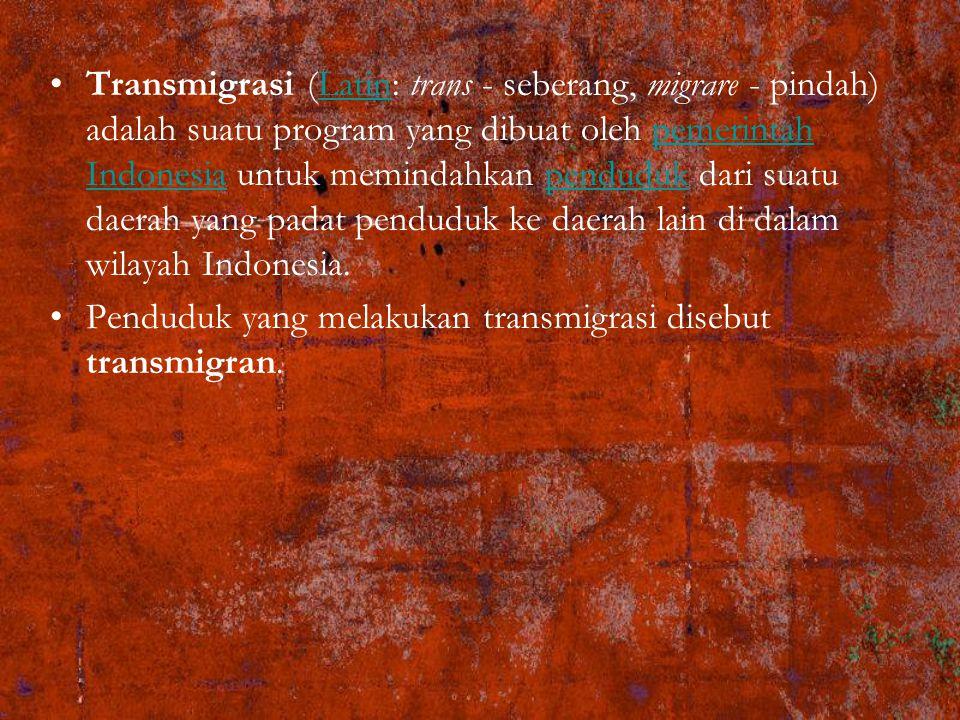 Transmigrasi (Latin: trans - seberang, migrare - pindah) adalah suatu program yang dibuat oleh pemerintah Indonesia untuk memindahkan penduduk dari suatu daerah yang padat penduduk ke daerah lain di dalam wilayah Indonesia.