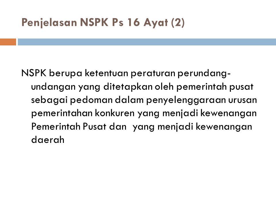 Penjelasan NSPK Ps 16 Ayat (2)