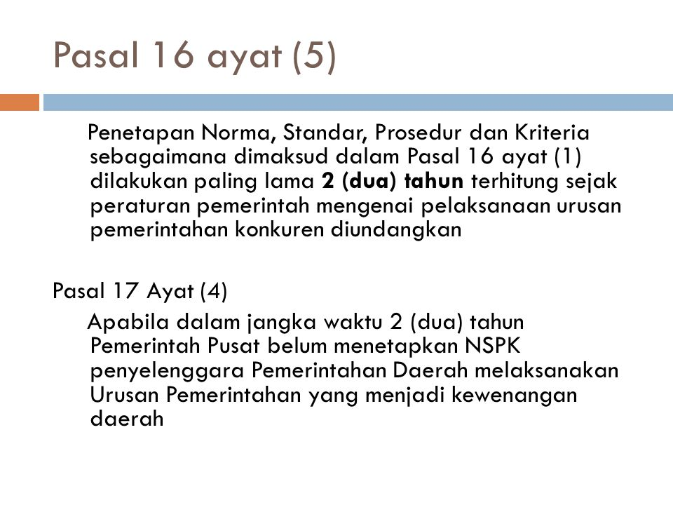 Pasal 16 ayat (5)