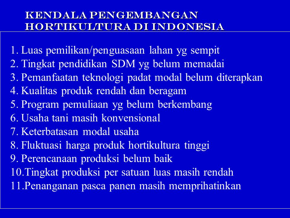 KENDALA PENGEMBANGAN HORTIKULTURA DI INDONESIA