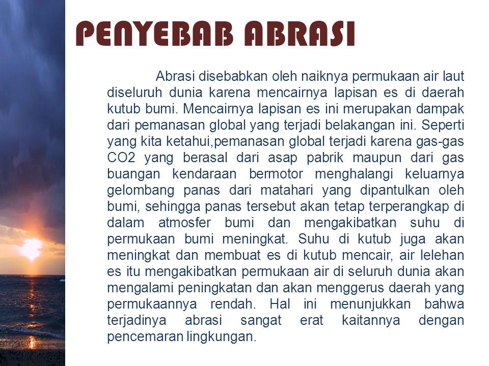 PENYEBAB ABRASI